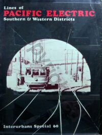 Lines of the Pacific Electric S & W Districts