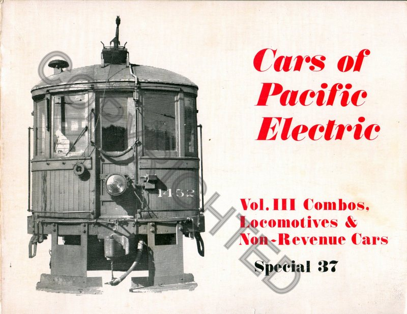 Cars Of Pacific Electric Volume 3