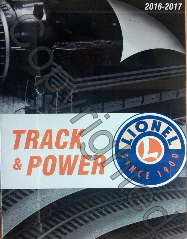 Lionel Catalog 2016-2017 Track & Power