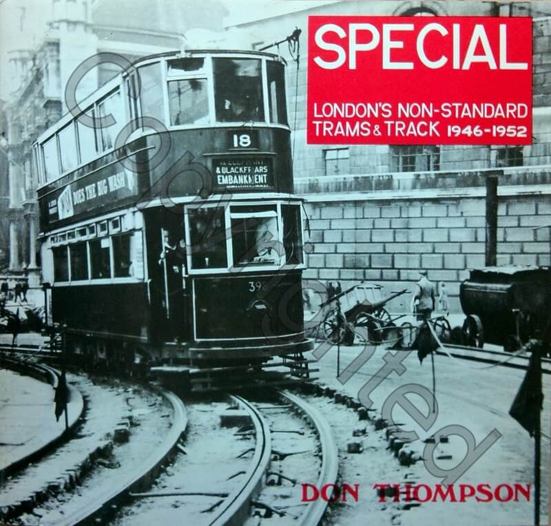 Special-London's Non-Standard Trams & Track