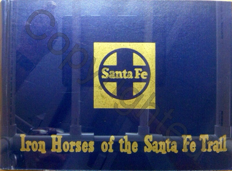 Iron Horses of the Santa Fe Trail