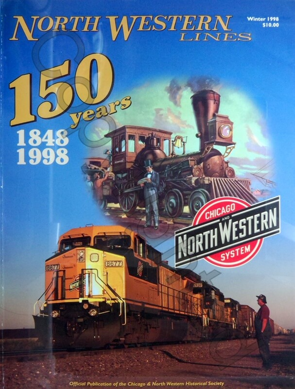 North Western Lines V25 #1- 150 Years