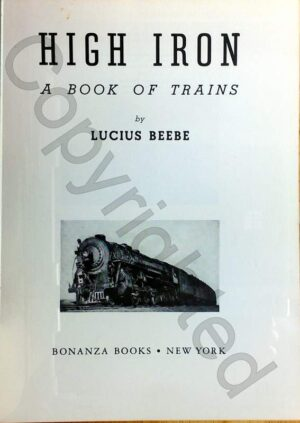 High Iron - A Book About Trains