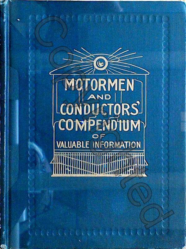 Motormen and Conductor's Compendium of Valuable Information