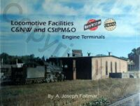 Locomotive Facilities C&NW and CStPM&O